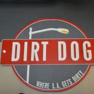 Dirt Dog LA